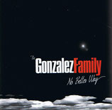 Gonzalez Family - No Better Way