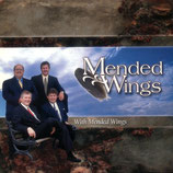 Mended Wings - With Mended Wings