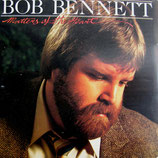Bob Bennett - Matters Of The Heart