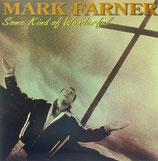 Mark Farner - Some Kind Of Wonderful