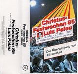 Luis Palau - Christus-Festwochen 85 ; Die Überwindung von Einsamkeit (Kassette)