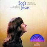 Stephanie - Sag's Jesus