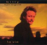 Billy Sprague - La Vie