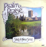 Sing A New Song - Psalm Praise