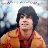 B.J.Thomas - Home Where I Belong