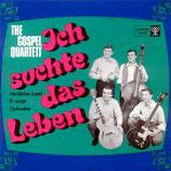 Gospel Quartett - Ich suchte das Leben