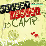Feiert Jesus To Camp (2-CD)