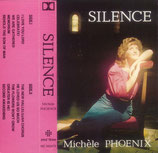 Michèle Phoenix - Silence
