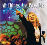 Hillsongs Australia - All Things Are Possible