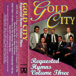 Gold City - Requested Hymns 3