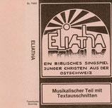 ELIATHA - Ein biblisches Singspiel Junger Christen aus der Ostschweiz