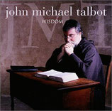 John Michael Talbot - Wisdom