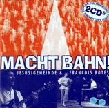 JESUS! GEMEINDE & Francois Botes - Macht Bahn! (2-CD)