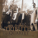 Tribute Quartet - My Tribute-