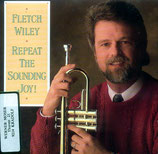 Fletch Wiley - Repeat The Sounding Joy