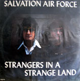 Salvation Air Force - Strangers In A Strange Land