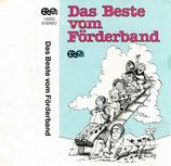 ERF : Das Beste vom Förderband (Irene Lorenz, Christoph Zehendner, Michael Strauss, Helmut Reese, Barbara Wagner, Matthias Laubvogel, u.v.a.)