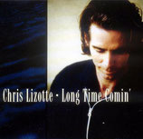 Chris Lizotte - Long Time Comin'
