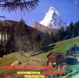 Singkreis Frohe Botschaft - Jauchzet dem Herrn, alle Welt!