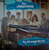 The Martins - In Grand Style