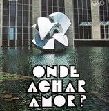 Onde Achar Amor?