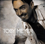 Toby Meyer - Can't wait to see you