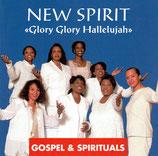 New Spirit - Glory Glory Hallelujah - Gospel & Spirituals