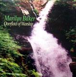 Marilyn Baker - Overflow Of Worship