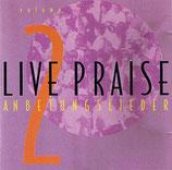 Live Praise - Anbetungslieder 2