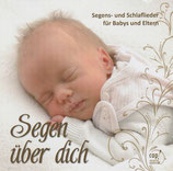 Segens-und Schlaflieder für Babys und Eltern : Segen über dich (cap! music)
