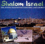 The Moshe Silberstein Ensemble And Chorus - Shalom Israel