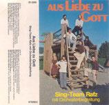 Sing Team Rafz - Aus Liebe zu Gott