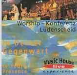 Live Experience 3 - In Deiner Gegenwart (Worship-Konferenz Lüdenscheid)