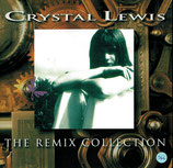 Crystal Lewis - The Remix Collection
