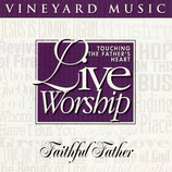Vineyard - TTFH 26 : Faithful Father