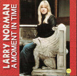 Larry Norman - A Moment In Time