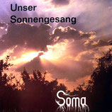Soma - Unser Sonnengesang
