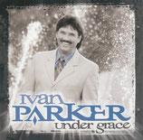 Ivan Parker - Under Grace