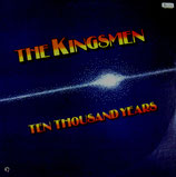 Kingsmen - Ten Thousand Years