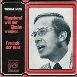 Wilfried Reuter - Manchmal will der Glaube wanken