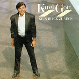 Karel Gott - Kein Blick zurück / Alles was ich brauche