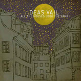 Deas Vail - All The Houses Look The Same