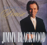 Jimmy Blackwood - Created to Praise -