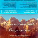 Klaus & Erika Hoffmann - Denn es sollen wohl Berge weichen