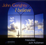 John Gerighty - I Believe