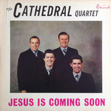 Cathedrals - Jesus is coming soon