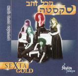 SEXTA - Sexta Gold