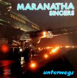 Maranatha Singers - Unterwegs