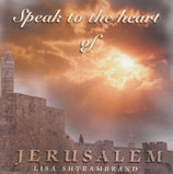 Lisa Shtrambrand - Speak To The Heart Of Jerusalem