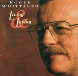 Roger Whittaker - Living Love